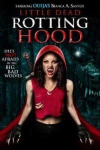 Little Dead Rotting Hood | Bmovies