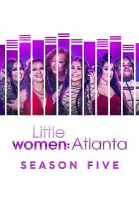 Little Women: Atlanta - Season 5 | Bmovies