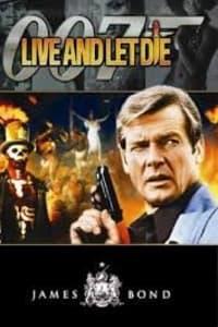 Live And Let Die (james Bond 007) | Bmovies