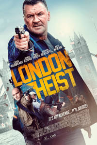London Heist | Bmovies