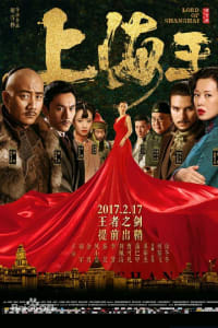Lord of Shanghai | Bmovies