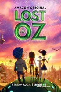 Lost in Oz - Season 2 | Bmovies