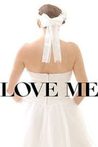 Love Me | Bmovies