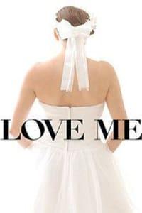 Love Me | Watch Movies Online