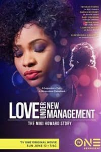 Love Under New Management: The Miki Howard Story   Bmovies