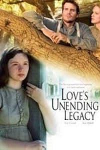 Loves Unending Legacy | Bmovies