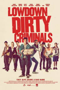 Lowdown Dirty Criminals | Watch Movies Online