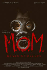 M.O.M. Mothers of Monsters | Bmovies