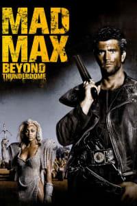 Mad Max 3: Beyond Thunderdome | Bmovies