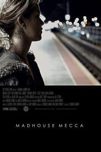 Madhouse Mecca   Bmovies