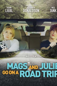 Mags and Julie Go on a Road Trip. | Bmovies