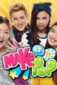 Make It Pop - Season 1 | Bmovies