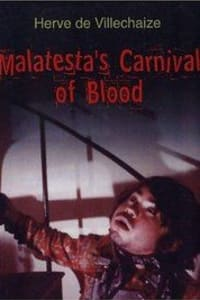 Malatesta's Carnival of Blood | Watch Movies Online