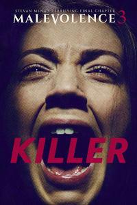 Malevolence 3: Kille | Bmovies