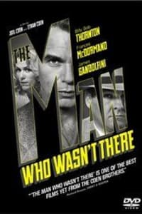 Man Who Wasn't There | Bmovies