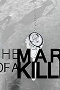 Mark of a Killer - Season 1 | Bmovies