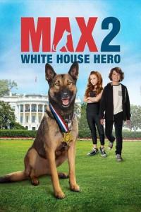 Max 2: White House Hero   Bmovies