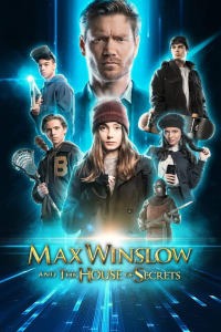 Max Winslow and the House of Secrets | Bmovies