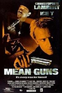 Mean Guns   Bmovies
