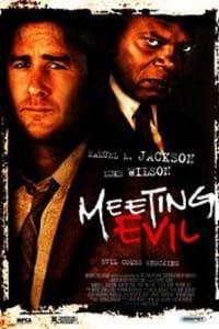Meeting Evil   Bmovies
