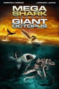 Mega Shark vs. Giant Octopus (2009) | Bmovies