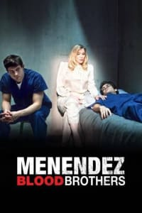 Menendez: Blood Brothers | Bmovies