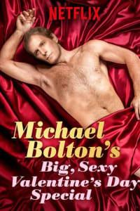 Michael Bolton's Big, Sexy Valentine's Day Special | Bmovies