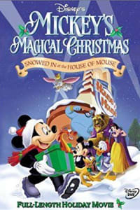 Mickey's Magical Christmas: Snowed in at the House of Mouse | Bmovies