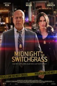 Midnight in the Switchgrass | Bmovies