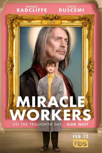 Miracle Workers - Season 1   Bmovies