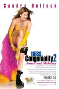 Miss Congeniality 2 Armed And Fabulous | Bmovies