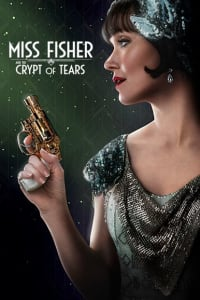 Miss Fisher & the Crypt of Tears | Bmovies