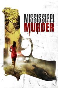 Mississippi Murder | Bmovies