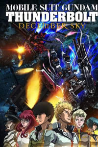 Mobile Suit Gundam Thunderbolt: December Sky   Bmovies