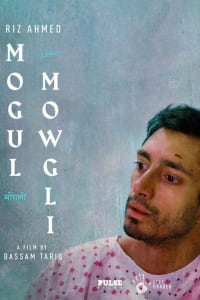 Mogul Mowgli | Watch Movies Online