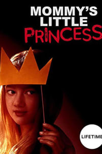 Mommy's Little Princess | Bmovies