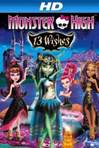 Monster High: 13 Wishes   Bmovies