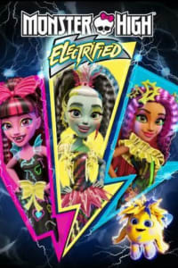 Monster High: Electrified | Bmovies
