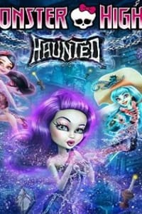 Monster High: Haunted | Bmovies