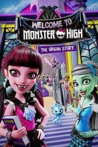 Monster High: Welcome to Monster High | Bmovies
