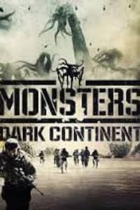 Monsters: Dark Continent | Bmovies