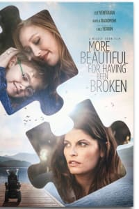 More Beautiful for Having Been Broken | Bmovies