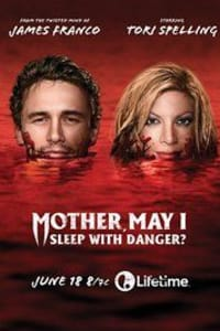 Mother, May I Sleep with Danger? | Bmovies