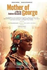 Mother Of George   Bmovies