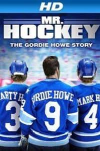 Mr Hockey The Gordie Howe Story | Bmovies