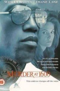 Murder at 1600 | Bmovies