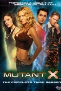 Mutant X - Season 03 | Bmovies