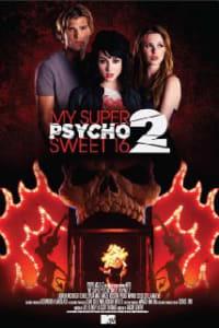 My Super Psycho Sweet 16: Part 2   Bmovies