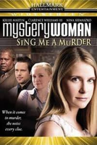 Mystery Woman: Sing Me A Murder | Bmovies