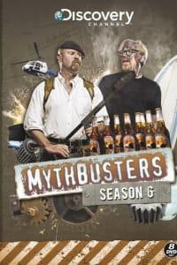 MythBusters - Season 6 | Bmovies